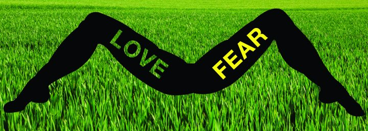 Love -- Fear